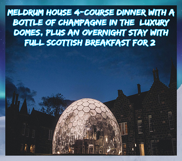 Meldrum house 4-course dinner with a bottle of Champagne in the  luxury domes, an overnight stay with full Scottish breakfast for 2 .