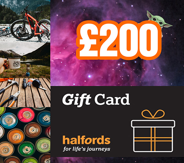 WIN A £200 HALFORDS GIFT CARD
