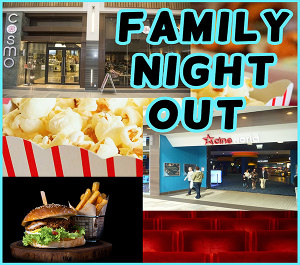 Family night out at Cosmos and the cinema